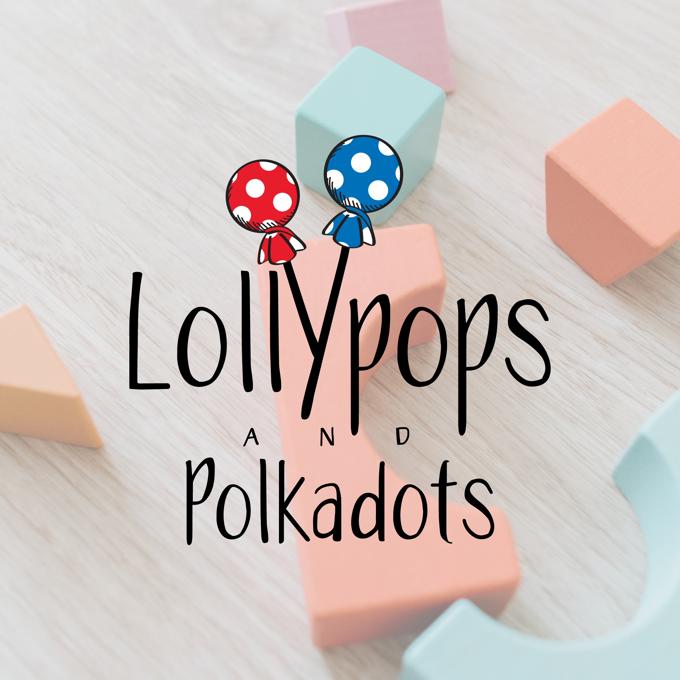 Lollypops and Polkadots